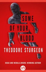 Some of Your Blood 1st Edition 9781453295458 1453295453