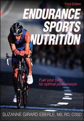 Endurance Sports Nutrition-3rd Edition 3rd Edition 9781450432153 1450432158