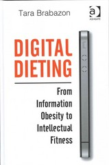 Digital Dieting 1st Edition 9781317150886 1317150880
