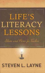 Life's Literacy Lessons 1st Edition 9781571109910 1571109919