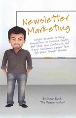 Newsletter Marketing 1st Edition 9781484082379 1484082370