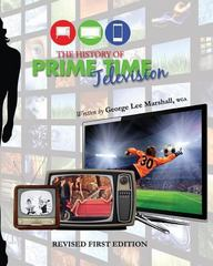 The History of Prime Time Television (Revised) 1st Edition 9781626612082 1626612080