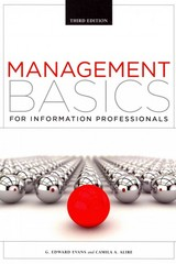 Management Basics for Information Professionals 3rd Edition 9781555709099 1555709095