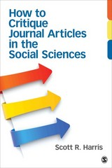 How to Critique Journal Articles in the Social Sciences 1st Edition 9781452241340 1452241341