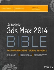Autodesk 3ds Max 2014 Bible 1st Edition 9781118755075 1118755073