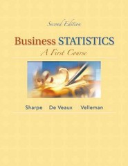 Business Statistics: A First Course Plus NEW MyStatLab with Pearson eText -- Access Card Package 2nd Edition 9780321946577 032194657X