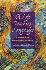A Life Teaching Languages 1st Edition 9780472035106 047203510X