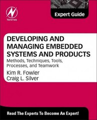 Developing and Managing Embedded Systems and Products 1st Edition 9780124058637 0124058639