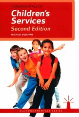 Fundamentals of Children's Services 2nd Edition 9780838911884 0838911889