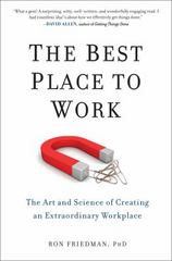 The Best Place to Work 1st Edition 9780399165597 0399165592