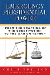 Emergency Presidential Power 1st Edition 9780299295301 0299295303
