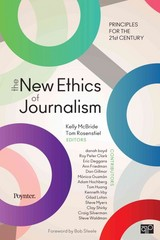The New Ethics of Journalism 1st Edition 9781483301334 1483301338