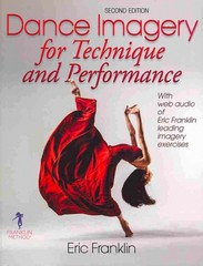 Dance Imagery for Technique and Performance - 2nd Edition 2nd Edition 9780736067881 0736067884