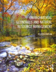 Environmental Economics and Natural Resource Management 4th Edition 9780415640961 0415640962