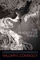 The Fragility of Things 1st Edition 9780822355847 0822355841
