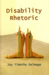 Disability Rhetoric 1st Edition 9780815633242 0815633246