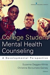 College Student Mental Health Counseling 1st Edition 9780826199713 0826199712
