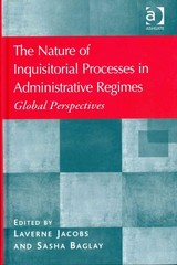 The Nature of Inquisitorial Processes in Administrative Regimes 1st Edition 9781317023326 1317023323