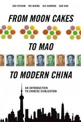 From Moon Cakes to Mao to Modern China 1st Edition 9781627740029 1627740023