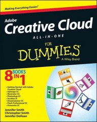 Adobe Creative Cloud Design Tools All-in-One For Dummies 1st Edition 9781118646113 1118646118