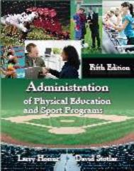 Administration of Physical Education and Sport Programs 5th Edition 9781478617051 1478617055
