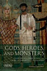 Gods, Heroes, and Monsters 1st Edition 9780199797356 0199797358