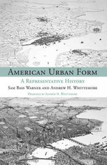 American Urban Form 1st Edition 9780262525329 0262525321