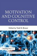 Motivation and Cognitive Control 1st Edition 9781848726468 1848726465