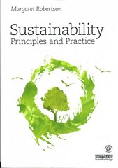 Sustainability Principles and Practice 1st Edition 9780415840187 041584018X