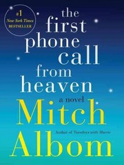 The First Phone Call from Heaven 1st Edition 9780062294371 0062294377