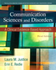 Communication Sciences and Disorders 3rd Edition 9780133387223 0133387224