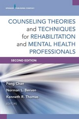 Counseling Theories and Techniques for Rehabilitation and Mental Health Professionals 2nd Edition 9780826198679 0826198678