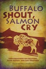 Buffalo Shout, Salmon Cry 1st Edition 9780836196894 0836196899