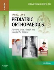 Tachdjian's Procedures in Pediatric Orthopaedics 1st Edition 9780323448314 0323448313