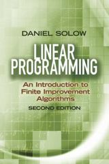 Linear Programming: an Introduction to Finite Improvement Algorithms 2nd Edition 9780486493763 0486493768