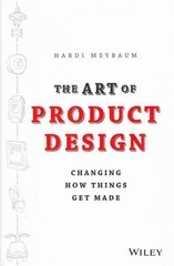 The Art of Product Design 1st Edition 9781118763346 1118763343