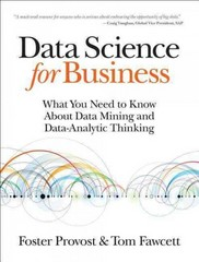 Data Science for Business 1st Edition 9781449361327 1449361323