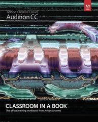 Adobe Audition CC Classroom in a Book 1st Edition 9780321929532 0321929535