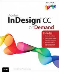 Adobe InDesign CC on Demand 1st Edition 9780789751638 0789751631