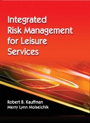 Integrated Risk Management for Leisure Services 1st Edition 9781450465434 1450465439