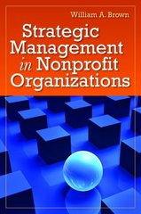 Strategic Management in Nonprofit Organizations 1st Edition 9781449618957 1449618952