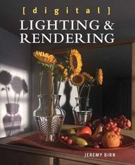 Digital Lighting and Rendering 3rd Edition 9780321928986 0321928989