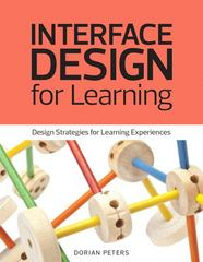 Interface Design for Learning 1st Edition 9780321903044 0321903048