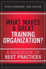 What Makes a Great Training Organization 1st Edition 9780133491968 013349196X