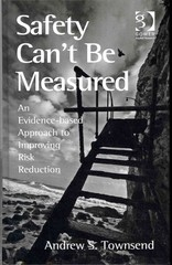 Safety Can't Be Measured 1st Edition 9781317059929 1317059921
