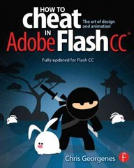 How to Cheat in Adobe Flash CC 1st Edition 9781136146541 1136146547