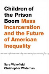 Children of the Prison Boom 1st Edition 9780199989225 0199989222