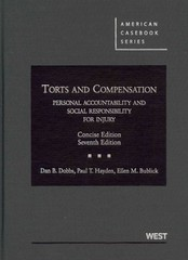 Dobbs, Hayden and Bublick's Torts and Compensation 7th Edition 9780314278593 0314278591