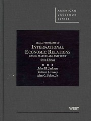 Jackson, Davey and Sykes' Cases, Materials and Texts on Legal Problems of International Economic Relations, 6th 6th Edition 9780314280268 031428026X