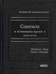 Kunz and Chomsky's Contracts 2nd Edition 9780314283078 0314283072